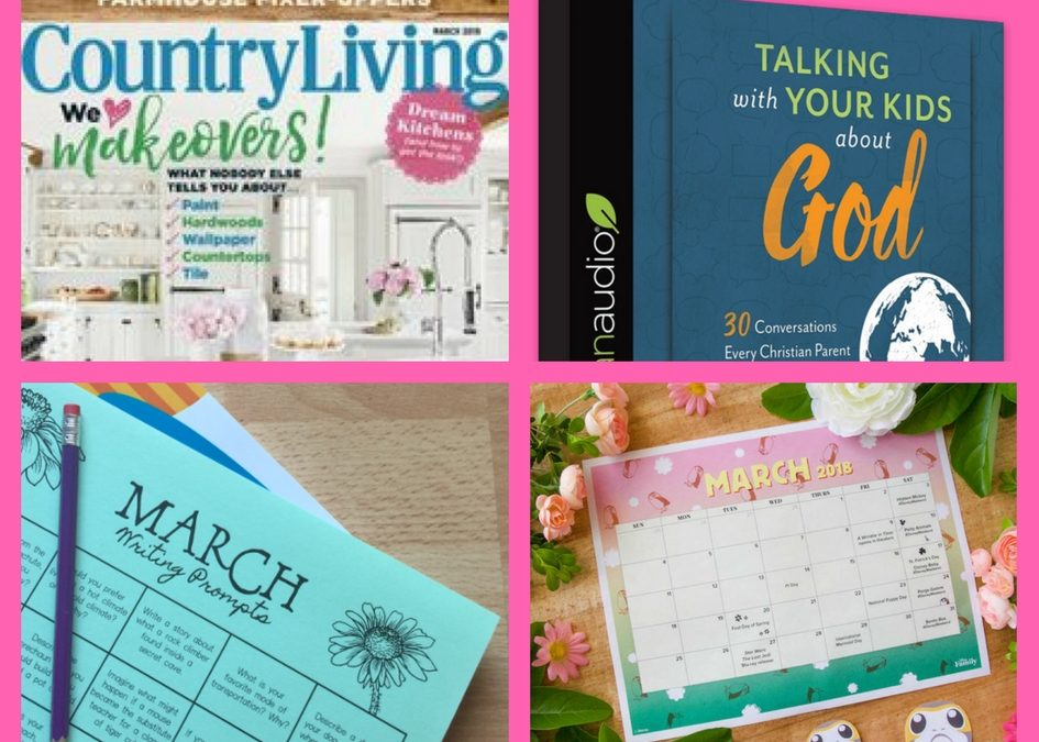 Don't Miss These FOUR (4!) FREEbies: One-Year Subscription to Country Living Magazine, Taking With Your Kids About God Christian Audiobook, March Writing Prompt Calendar and Disney March Calendar!