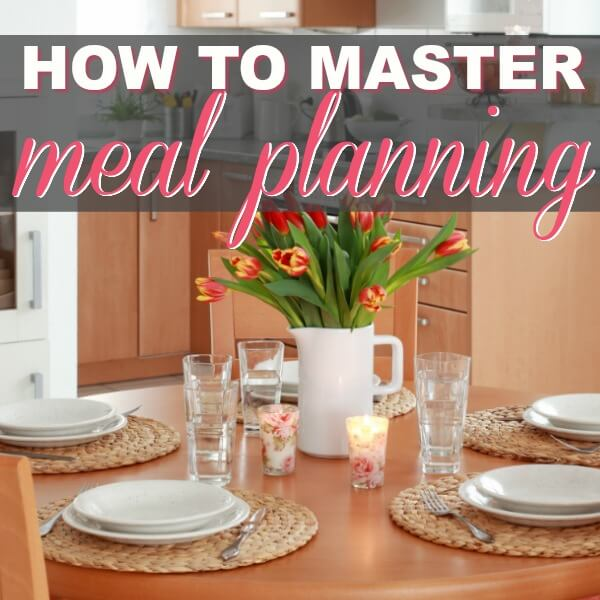 How To Master Meal Planning