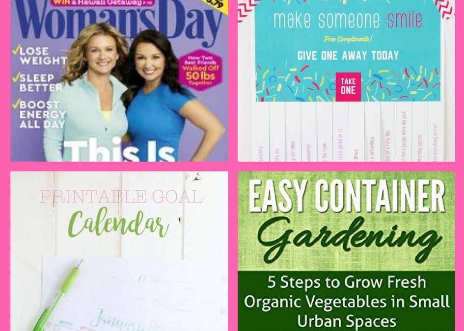 Don't Miss These FOUR (4!) FREEbies: Annual Subscription to Woman's Day Magazine, Compliments Printable, Printable Goal Calendar and Easy Container Gardening eBook!