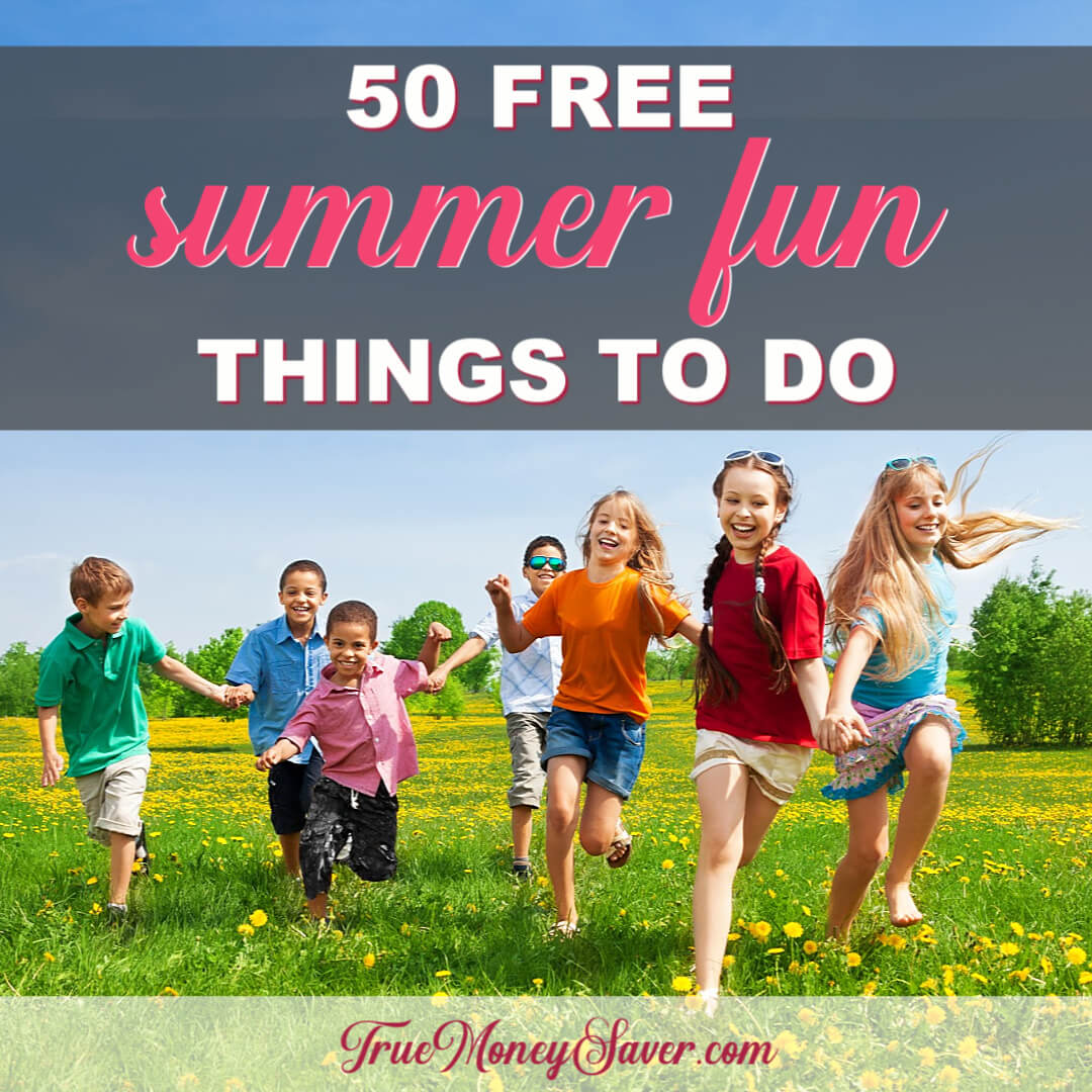 50 FREE Summer Fun Things To Do With Kids (Free Printable)