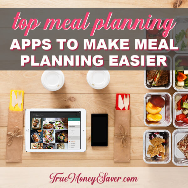 Seven FREE Meal Planning Apps To Make Dinner Easier