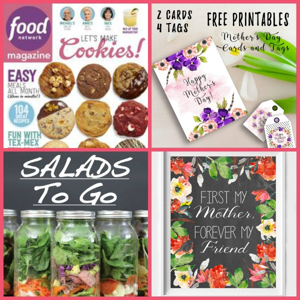 FOUR (4!) FREEbies: One-Year Subscription to Food Network Magazine, Mother's Day Card and Gift Tags, Salads To Go in a Jar eBook and Mother's Day House Decor Printable!
