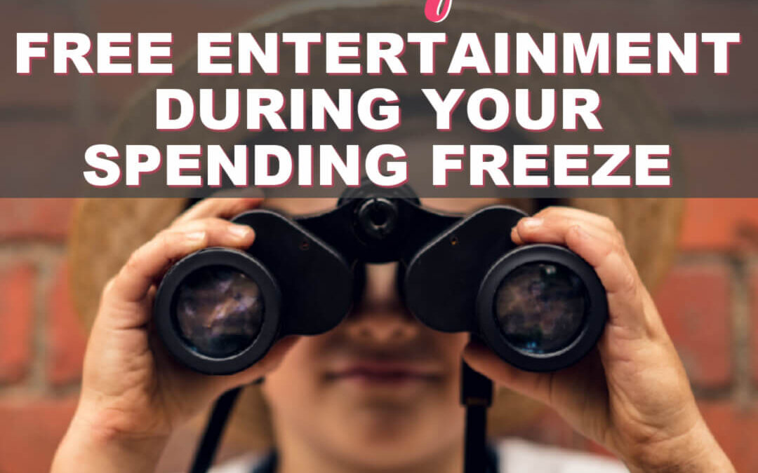 How To Find The Best Free Family Entertainment During Your Spending Freeze