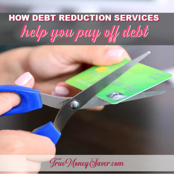 Are Debt Reduction Services A Good Solution To Pay Off Debt?