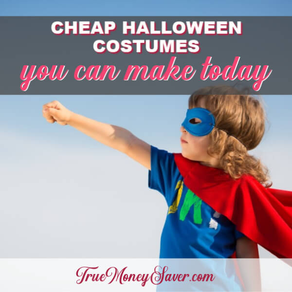 Cheap Halloween Costumes You Can Make Today