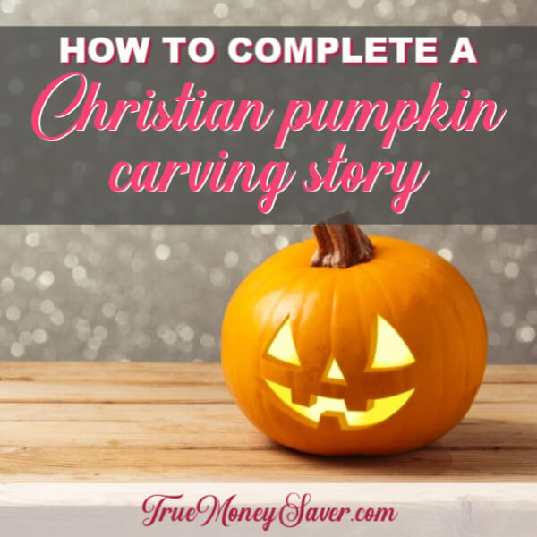 How To Complete A Christian Pumpkin Carving Story You'll Love