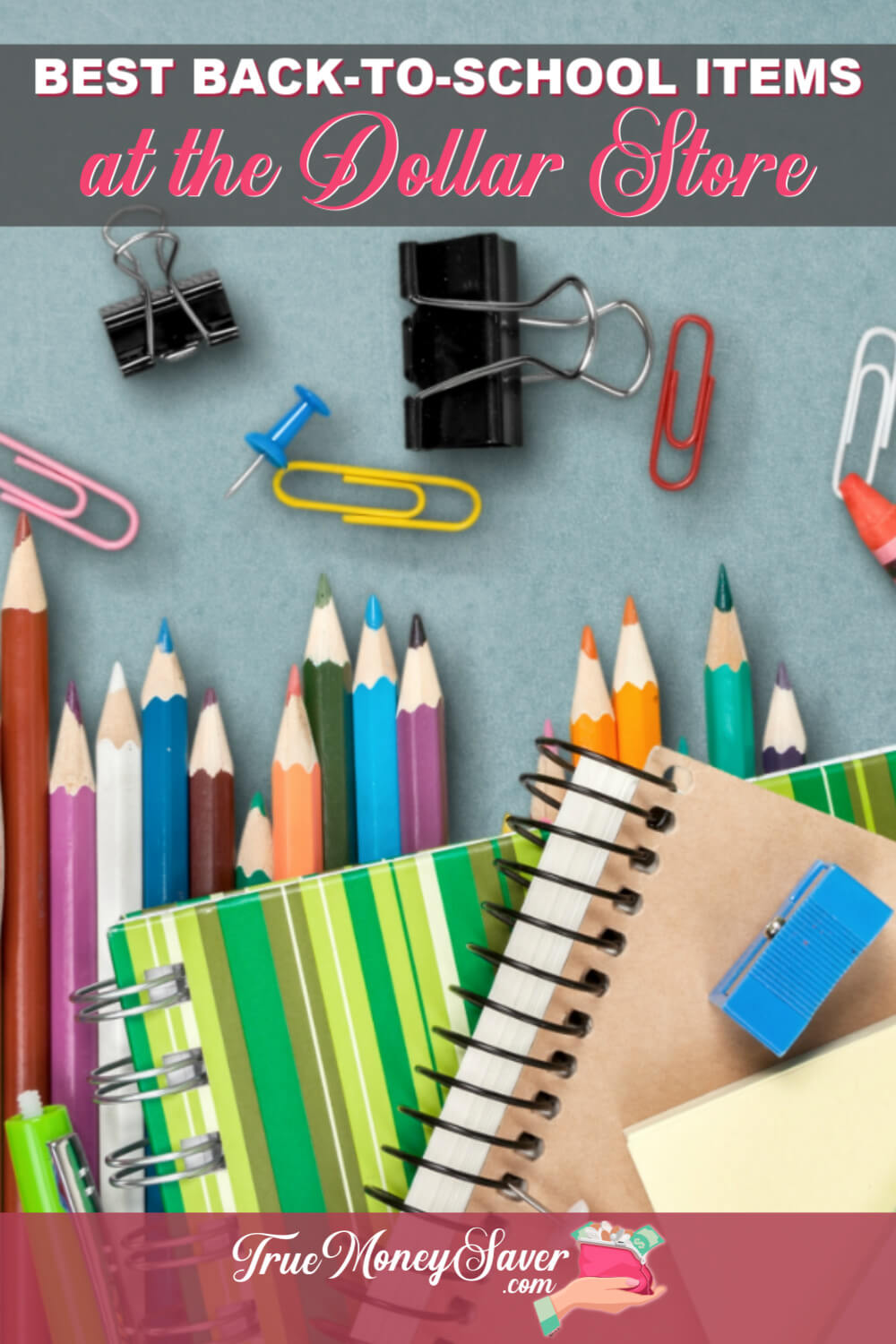 Your children's Back to School shopping list can drain your budget. My Back to School supplies list tip is to first stop at the Dollar Store and save BIG on all your fun school supplies list needs! #backtoschool #backtoschoolshopping #schoolsupplies #couponcommunity  #truemoneysaver