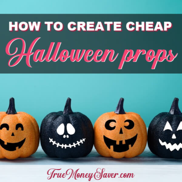 How to Create Cheap Halloween Props For The Scariest House On The Block