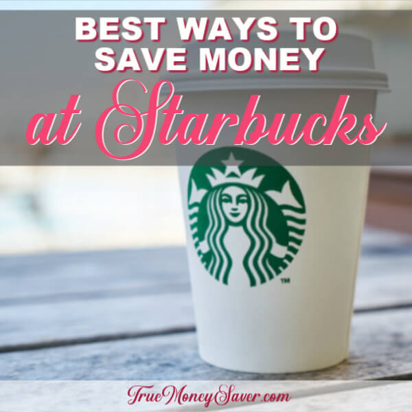 NINE (9!) Super Easy Ways To Save Money at Starbucks!