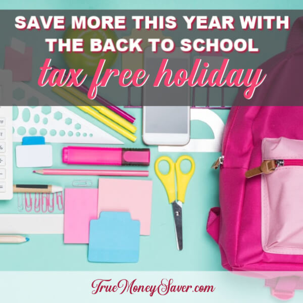 Save More This Year With The Back To School Tax Free Holiday (Updated For 2019)