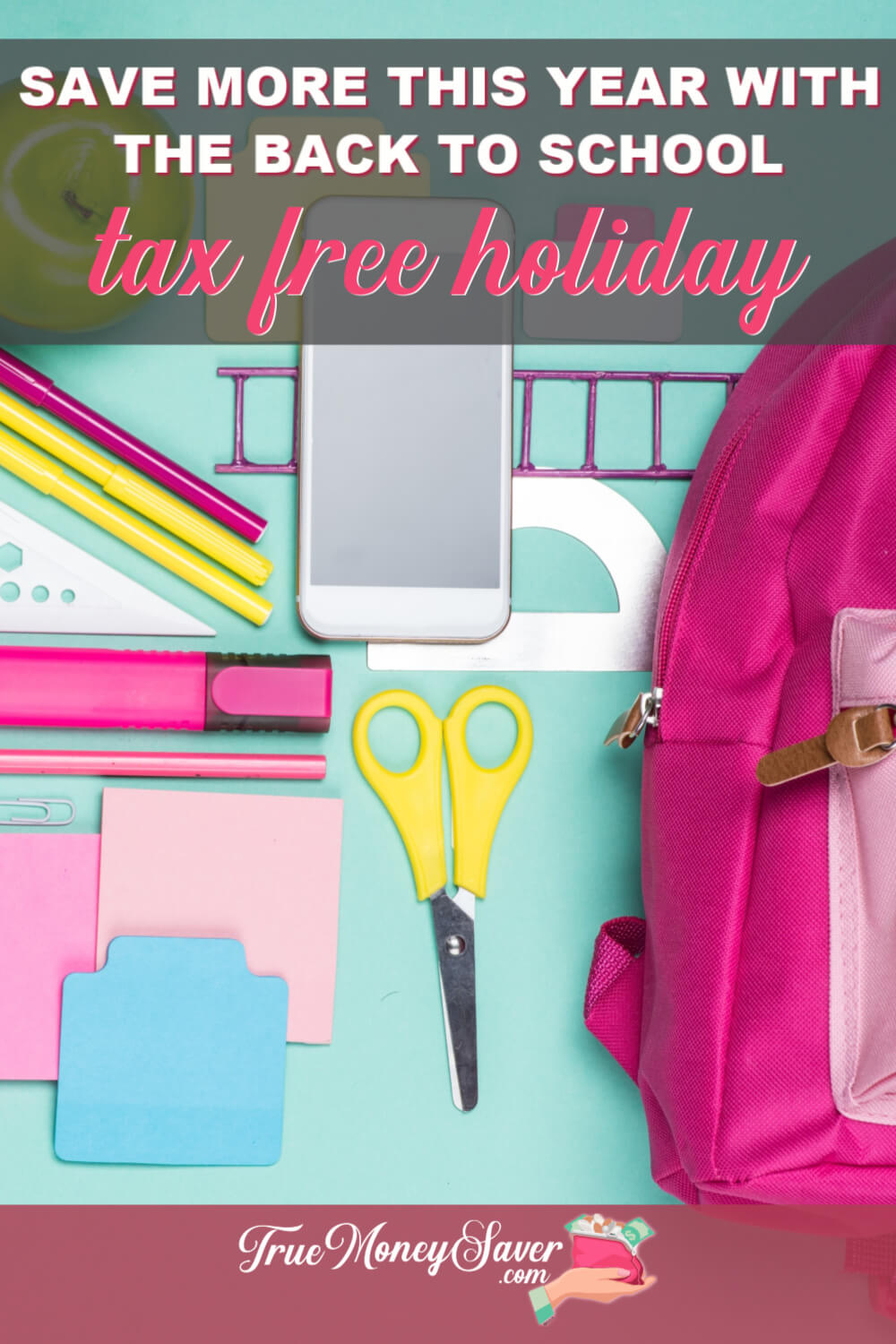 It\'s time for a TAX FREE SHOPPING WEEKEND! That means during certain days you\'ll be able to shop and pay NO TAX on lots of Back To School Items! #truemoneysaver #backtoschool #school #taxfree #taxfreeweekend