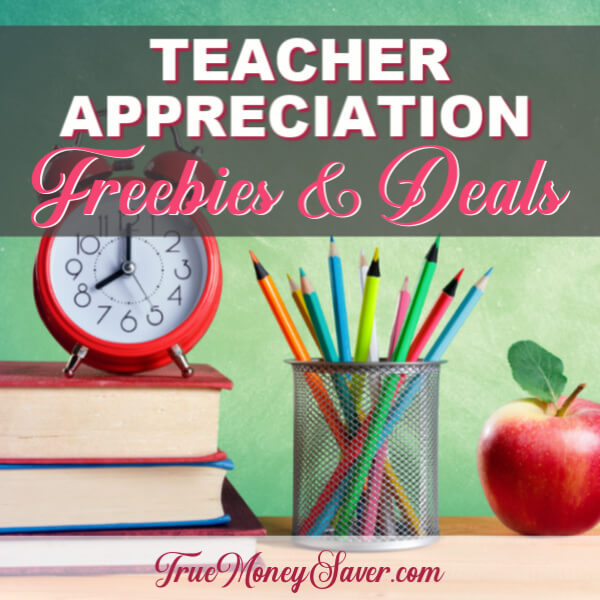 Teacher Appreciation FREEbies – Teacher Appreciation Week May 5-11, 2019