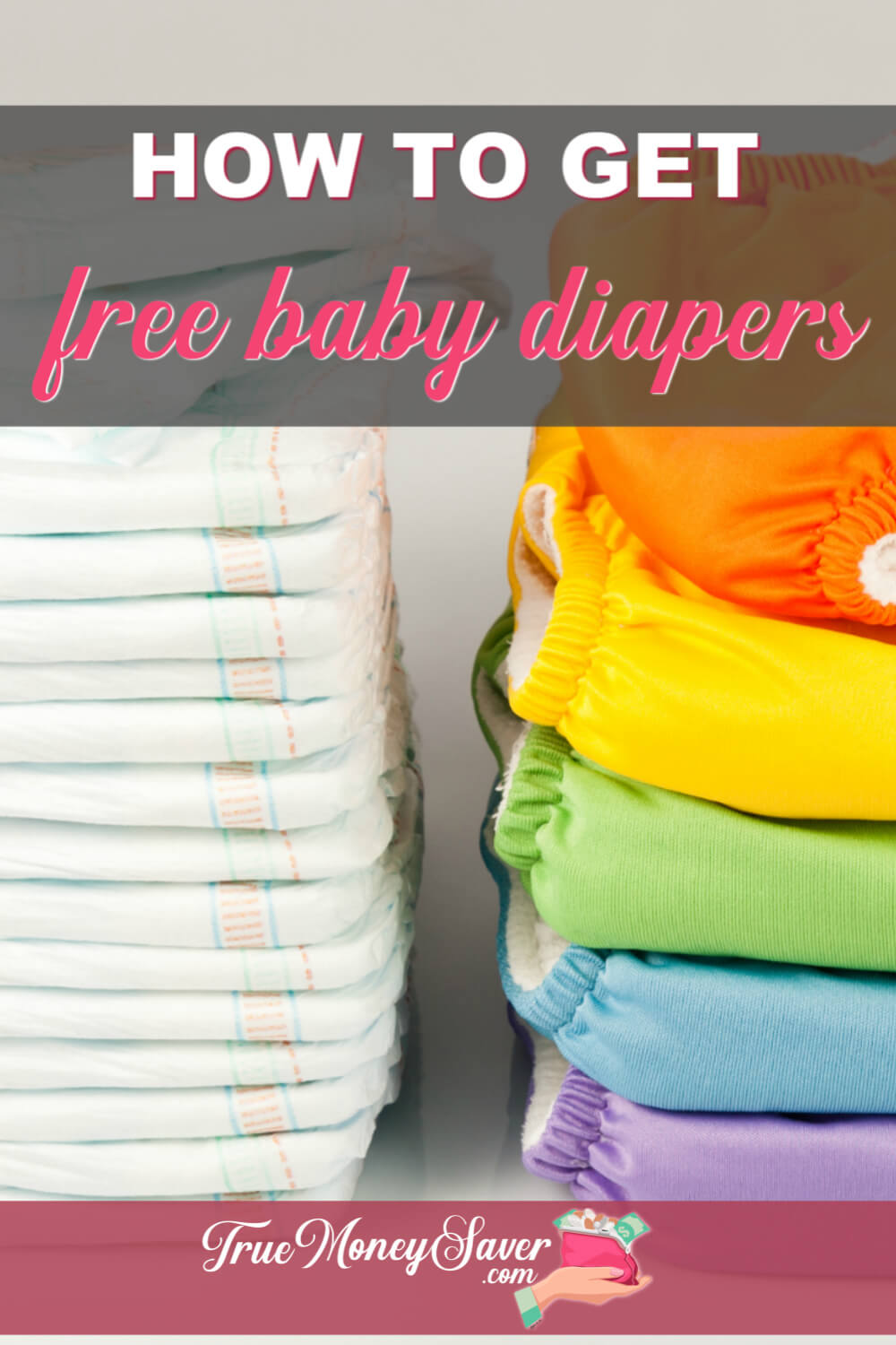The best diapers are FREE diapers! Start your diaper stash by getting some for FREE! Learn how to get FREE Baby Diapers and save money on your diaper expenses. #truecouponing #diapers