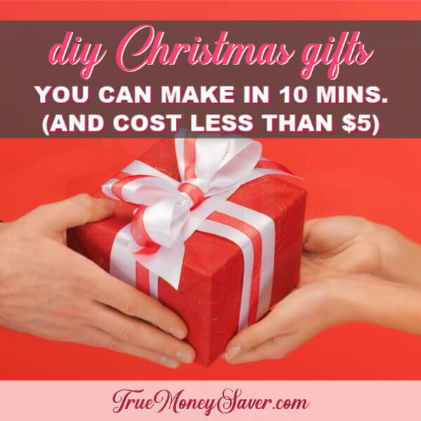 The Best DIY Christmas Gifts You Can Make In 10 Minutes That Cost Under $5
