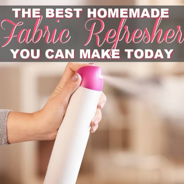 The Best Homemade Fabric Refresher You Can Make Today