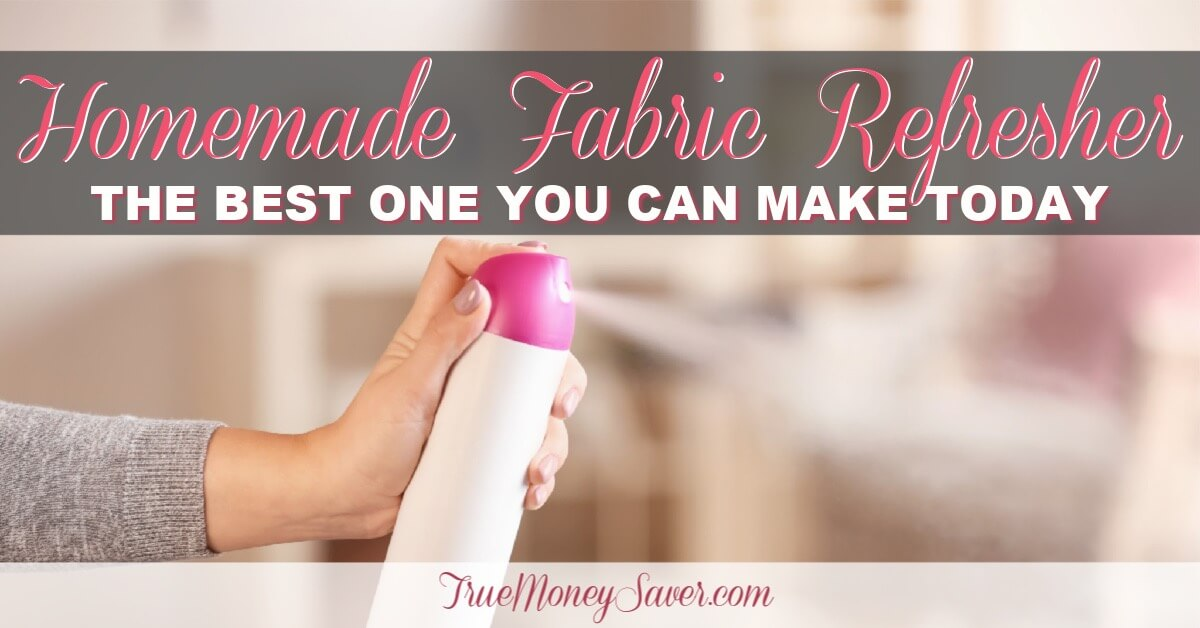 Homemade Fabric Refresher