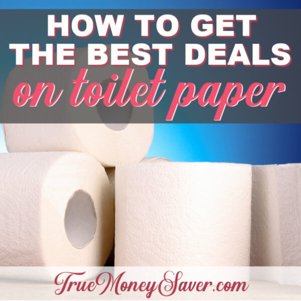 How To Get The Best Price On Toilet Paper (Even Without Coupons!)