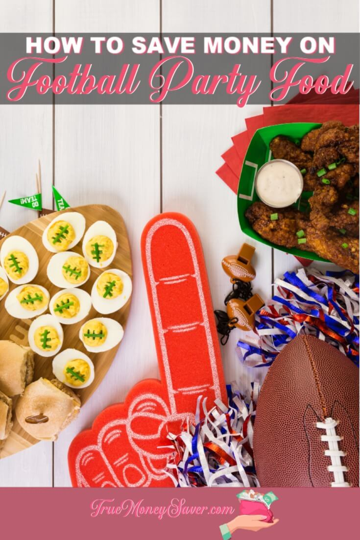 Football party food can get expensive! Here\'s some practical tips to save money and still eat all the yummy goodies! #savingmoney #footballfood #footballparty