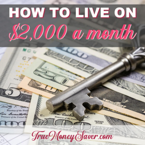 How To Live On $2,000 Per Month