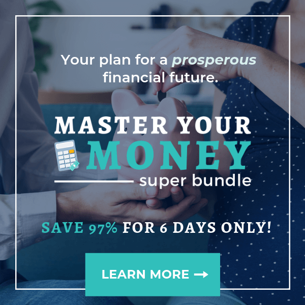 $1,211.67 Of Financial Courses, eBooks and Printables For Only $37 Total!