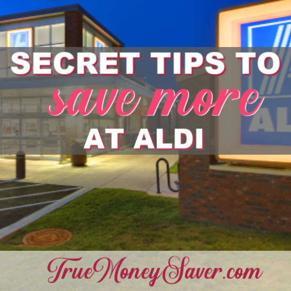 10 Secret Ways to Save Money at Aldi