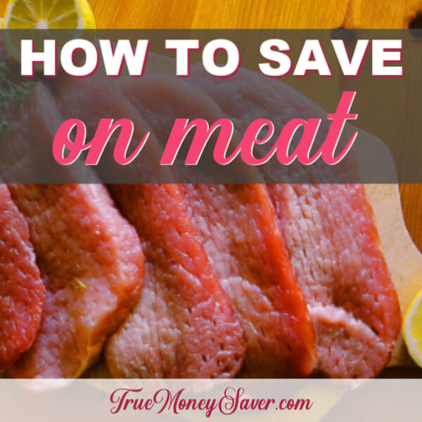 How To Save Money On Meat