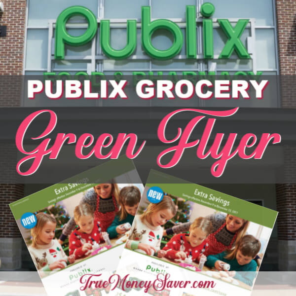 💚 Publix Green Flyer 💚 With (18) Store Coupons Inside! (8/31-9/13)