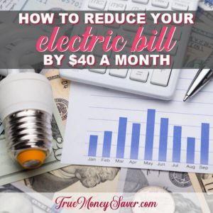 Save $40 A Month Off Your Electric Bill (Without Raising The