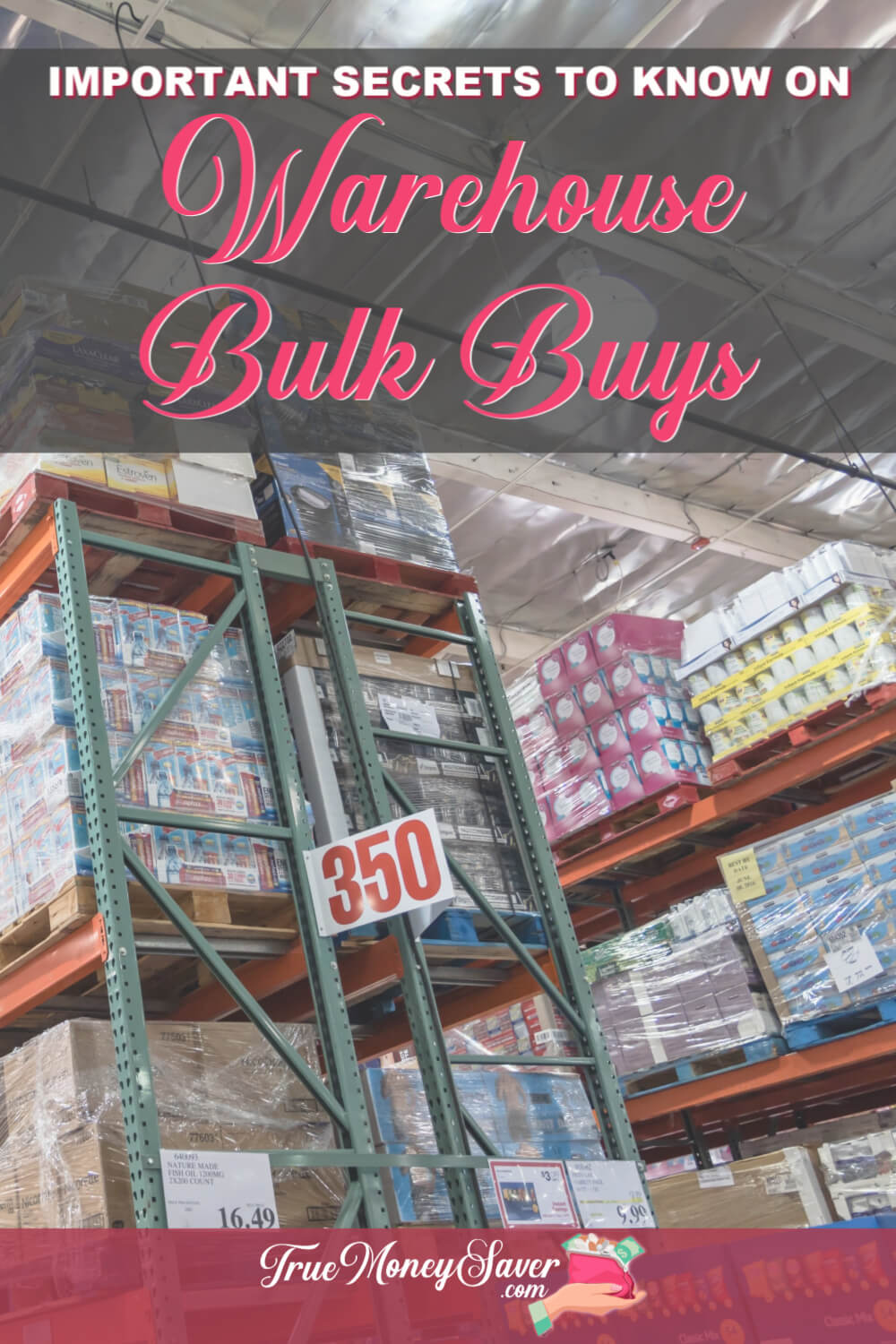 Did you know there are 5 Important Secrets about Crazy Bulk Buys at those Warehouse Stores? Learn all the tips so you don\'t waste your money! #truemoneysaver #warehouseclub #crazybulkbuys #bulkstore #bulk