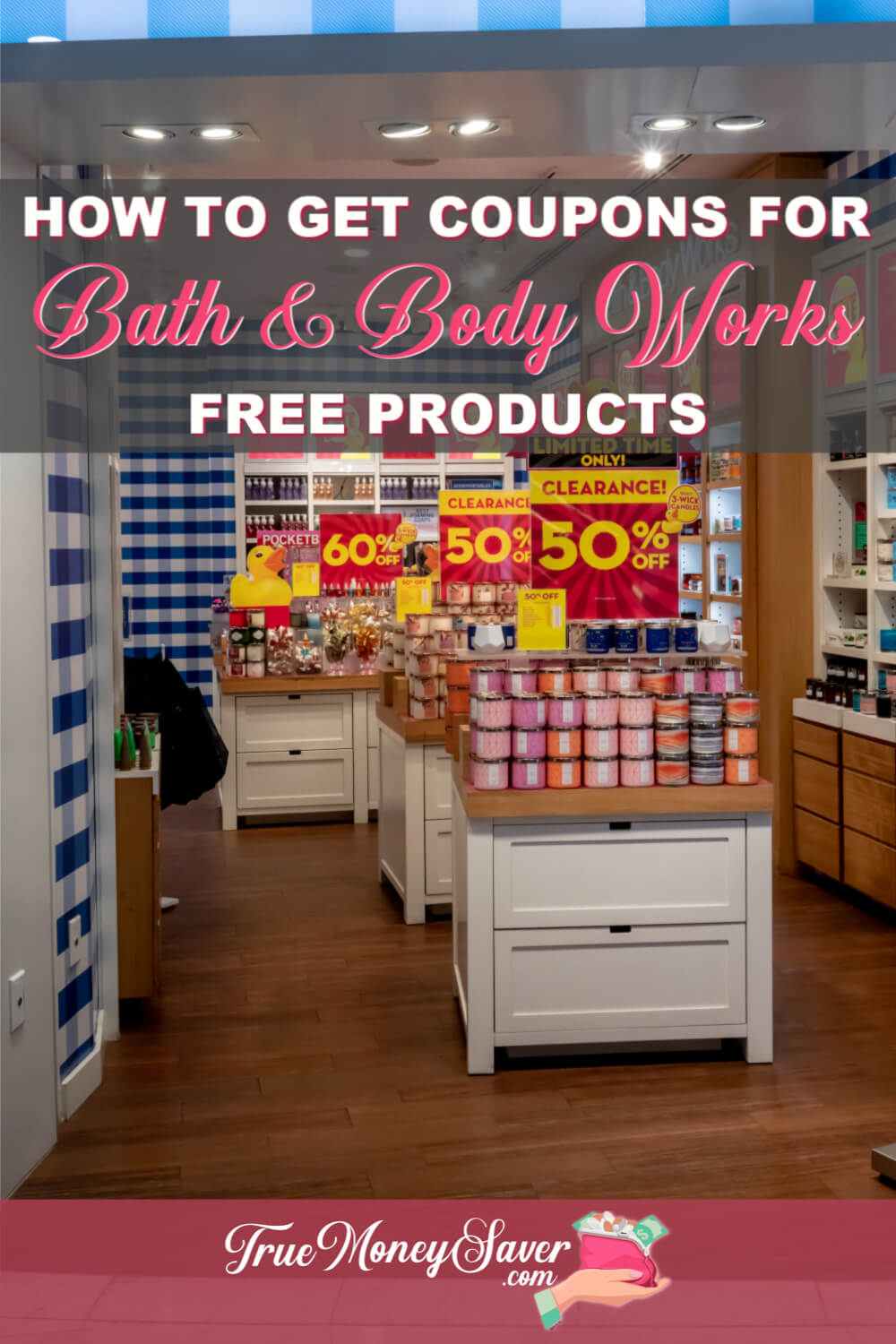 How To Get On The Bath And Body Works Mailing List For Free Coupons
