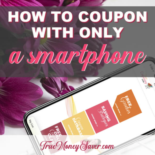 How To Coupon With Only A Smartphone