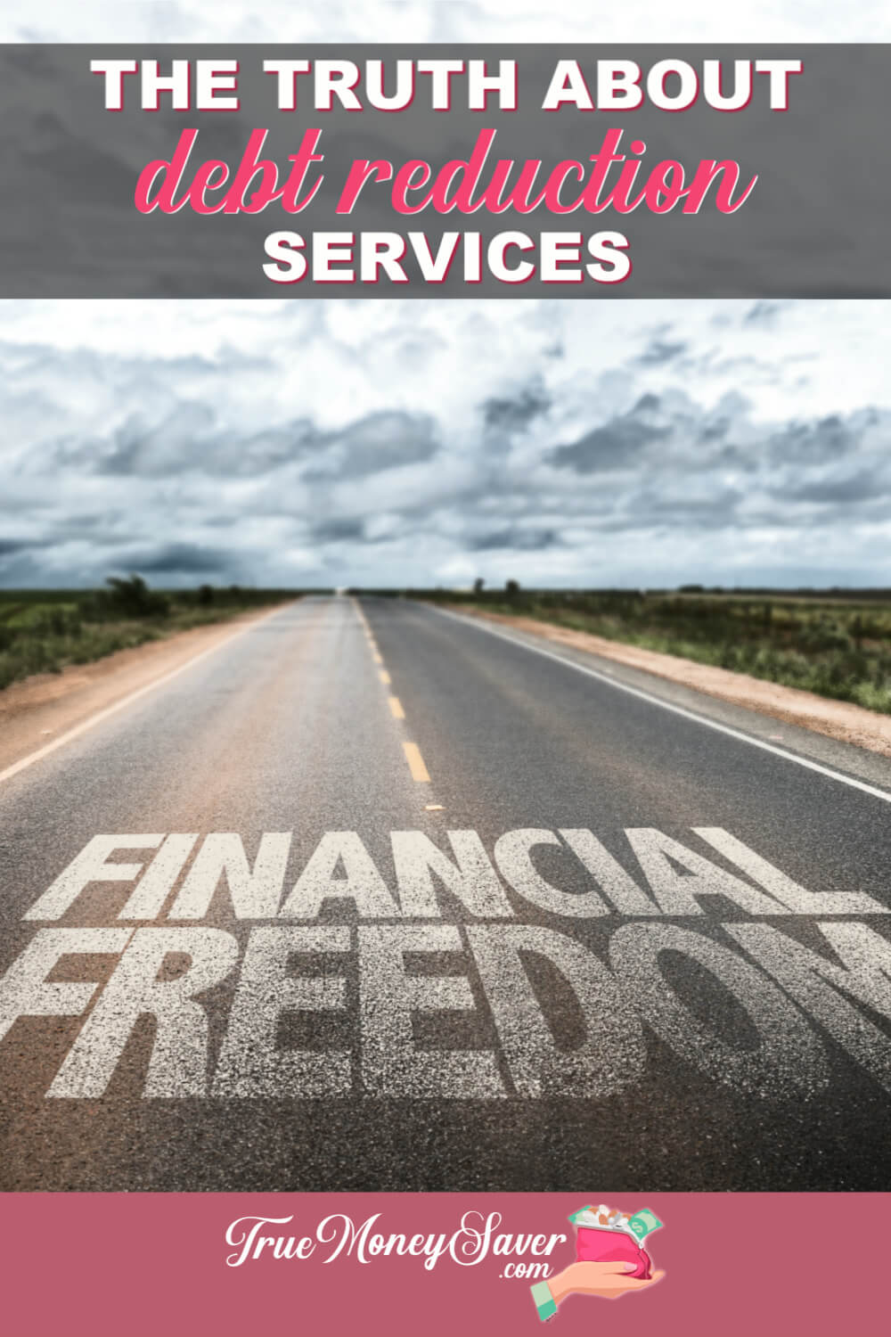 Debt reduction service companies can feel like a lifesaver during tough times. Be informed about what is best for you and your financial future! #debtfree #saving #truemoneysaver #familyfinances #financialfreedom