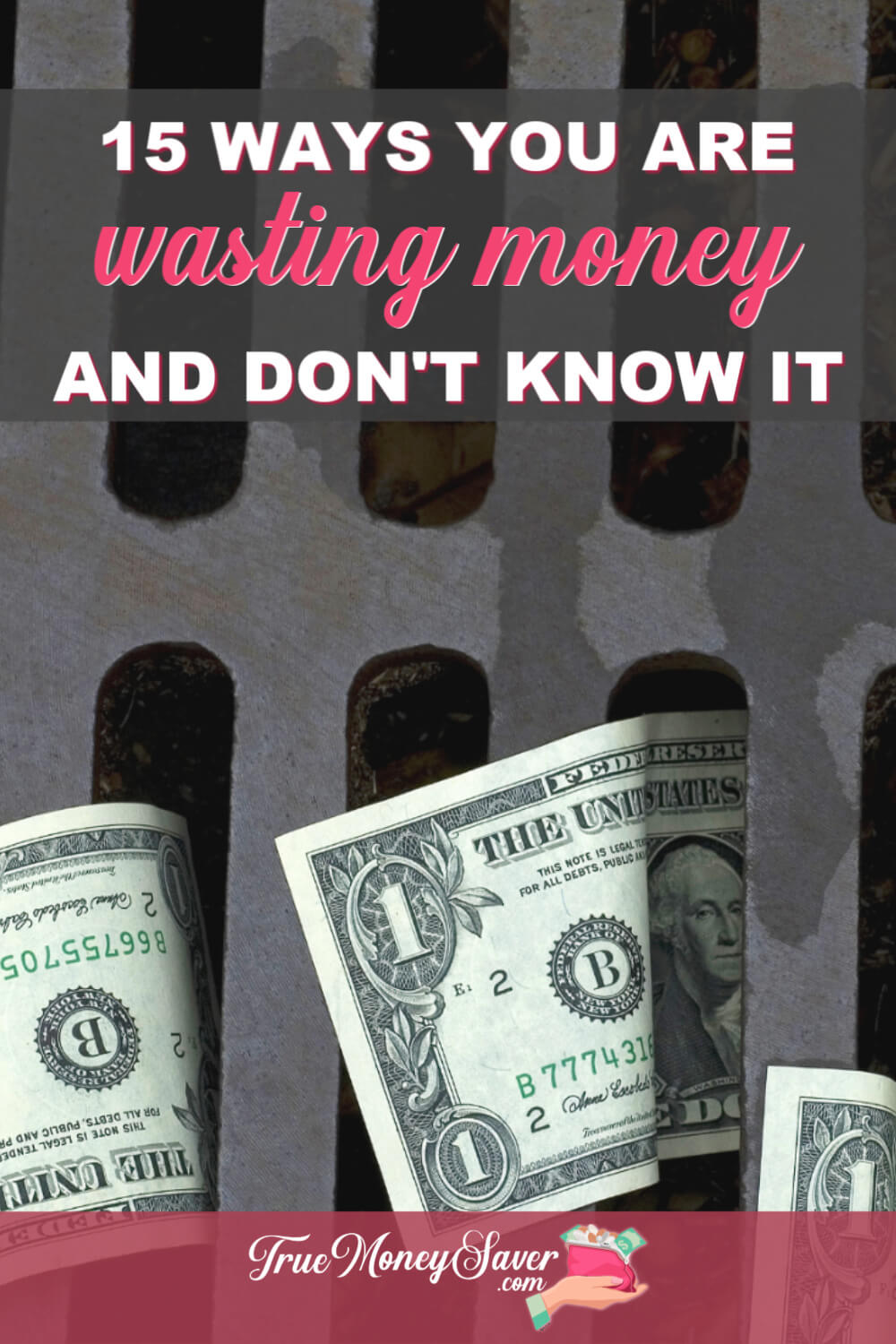 Stop letting your money fly outta your wallet! Check out these surprising ways you are wasting money and put a stop to it right away! #truemoneysaver #savings #debtfree #wastingmoney #savingmoney