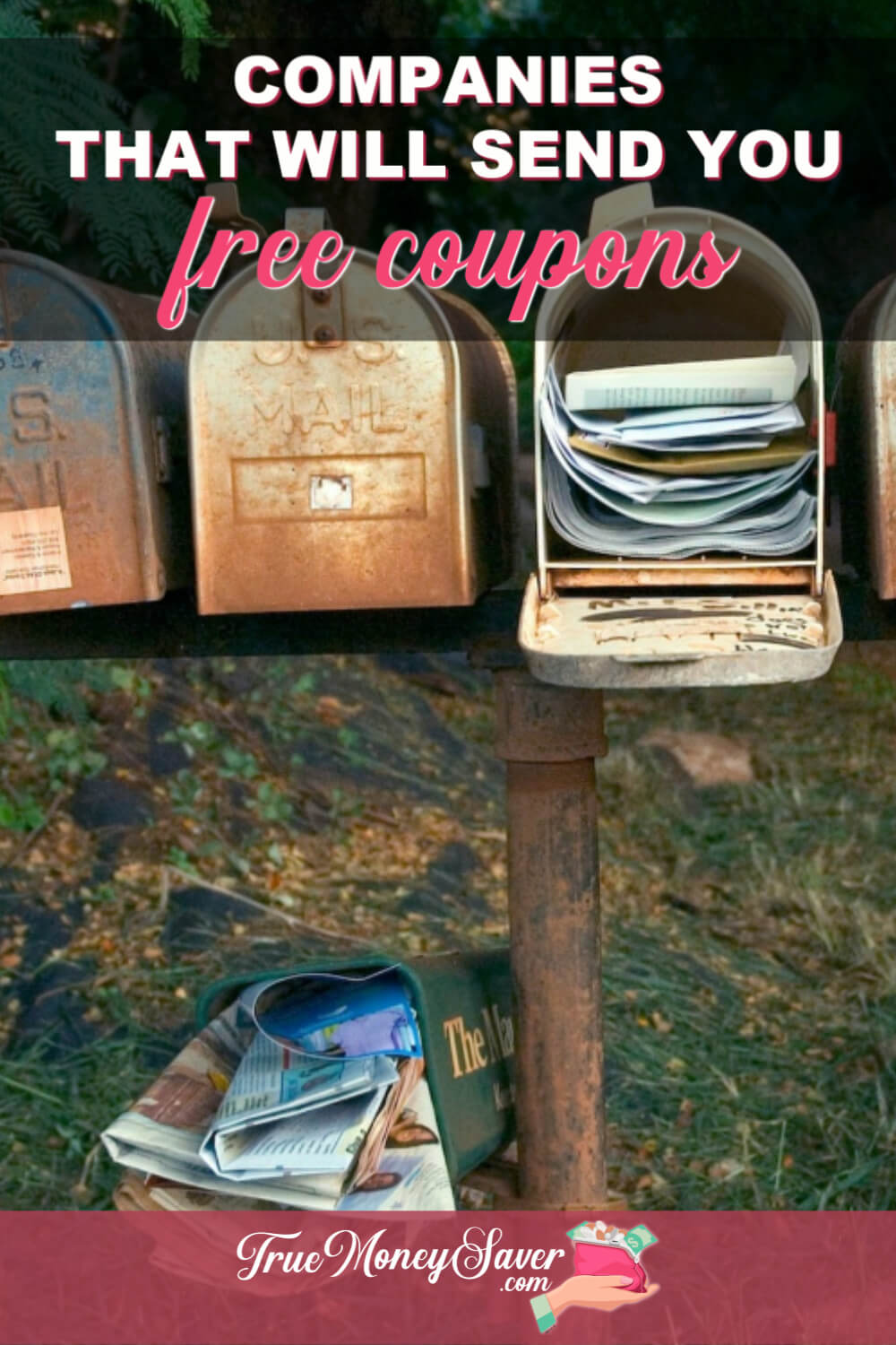 Did you know you can get free coupons by mail? Here\'s over 250 companies to sign up for FREE money saving coupons in the mail! Sign up with these tips! #truemoneysaver #couponcommunity #freebies #couponing #debtfree #coupon #coupons