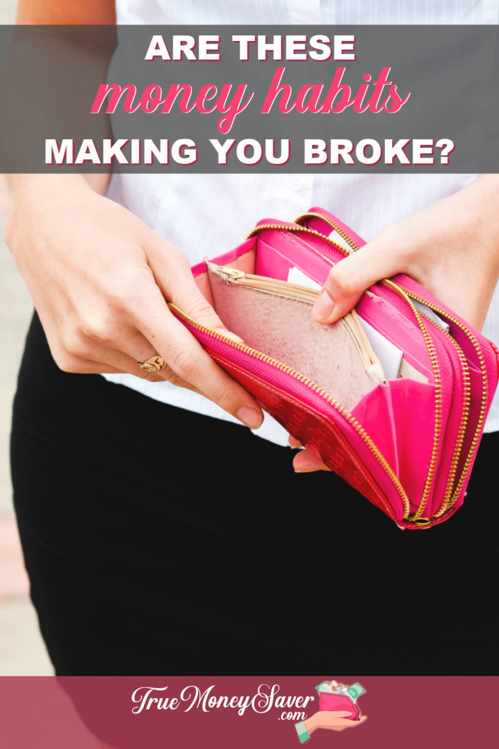 The first step to fixing bad money habits is to identify them. Check out which poor money habits are keeping you broke! #debtfreedom #savingmoney #truecouponing #savemoney