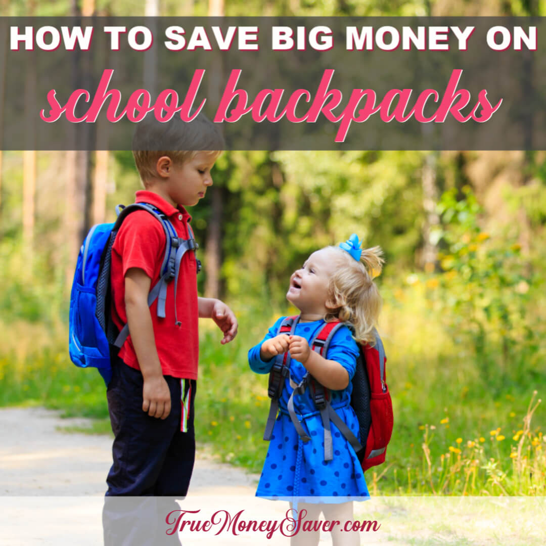 How To Save Big Money On A School Backpack