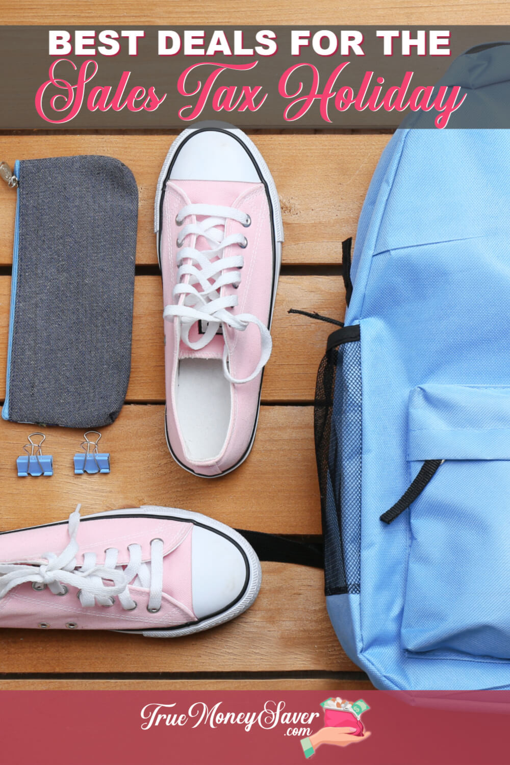 Getting ready for back to school? Don't miss the Back To School Sales Tax Holiday to save even more money! Check out the more than school supply deals you can get during the sales tax holiday!  #truemoneysaver #backtoschool #salestaxholiday #backtoschoolsalestaxholiday #schoolsupplies #backtoschooltips #backtoschoolsales #backtoschoolshopping