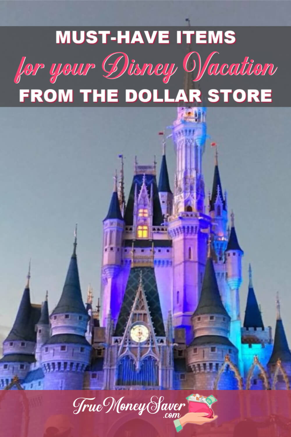 There are so many great finds at the dollar store that can help you save big on your Disney vacation! Don\'t overpay when you need them at the parks! #truecouponing #savingmoney #disney #disneyvacation