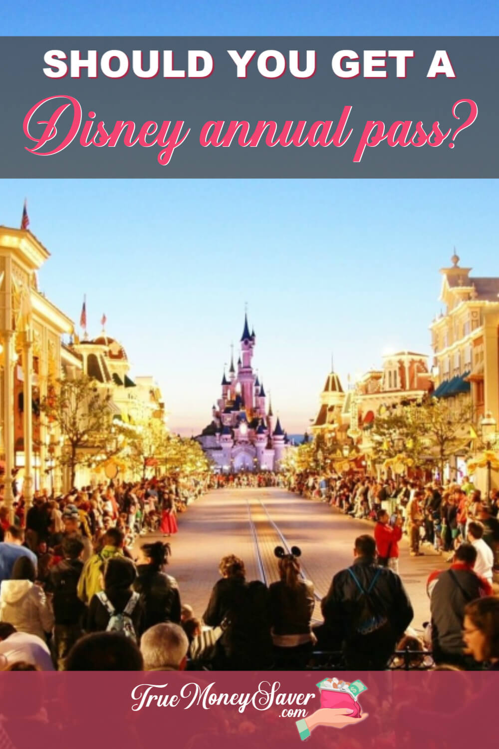 Annual Pass Disney World - Thorough Comparison List Of
