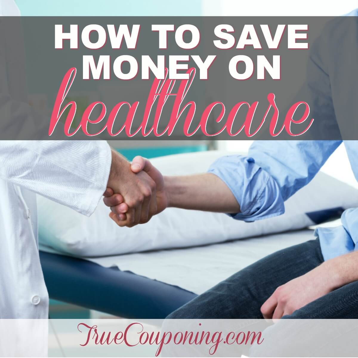 How To Save Money On Healthcare