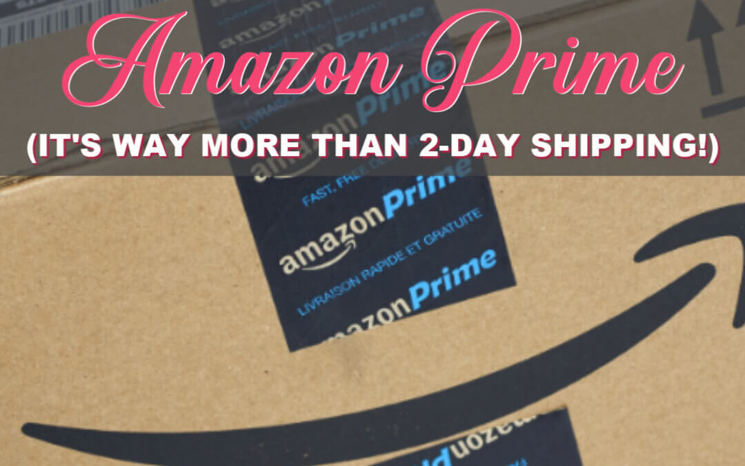 There's WAY More to Amazon Prime Than Just Free Shipping!