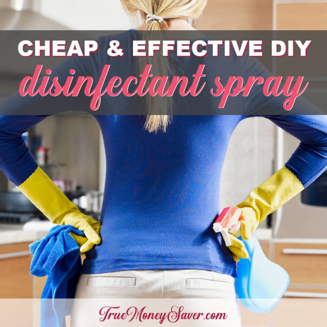How To Make Cheap & Effective Disinfectant Spray