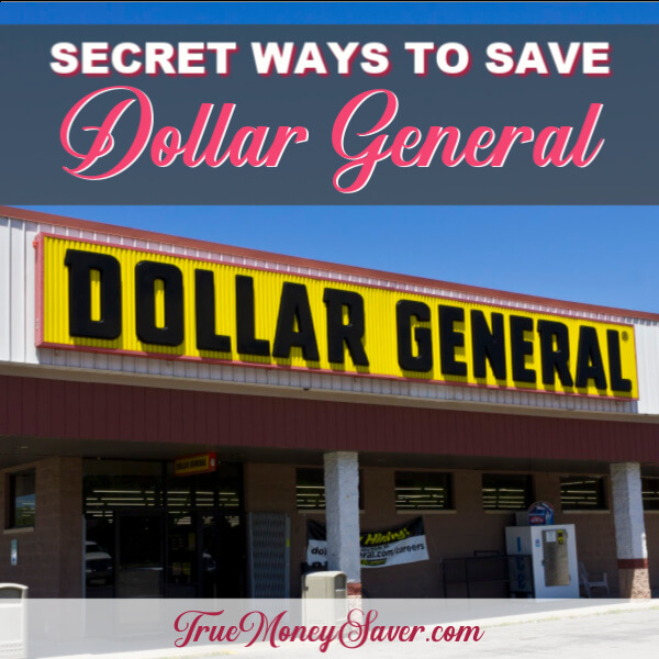Secret Ways To Save Money At Dollar General