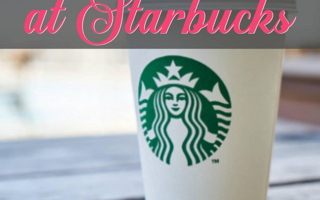 NINE (9!) Super Easy Ways To Save Money At Starbucks