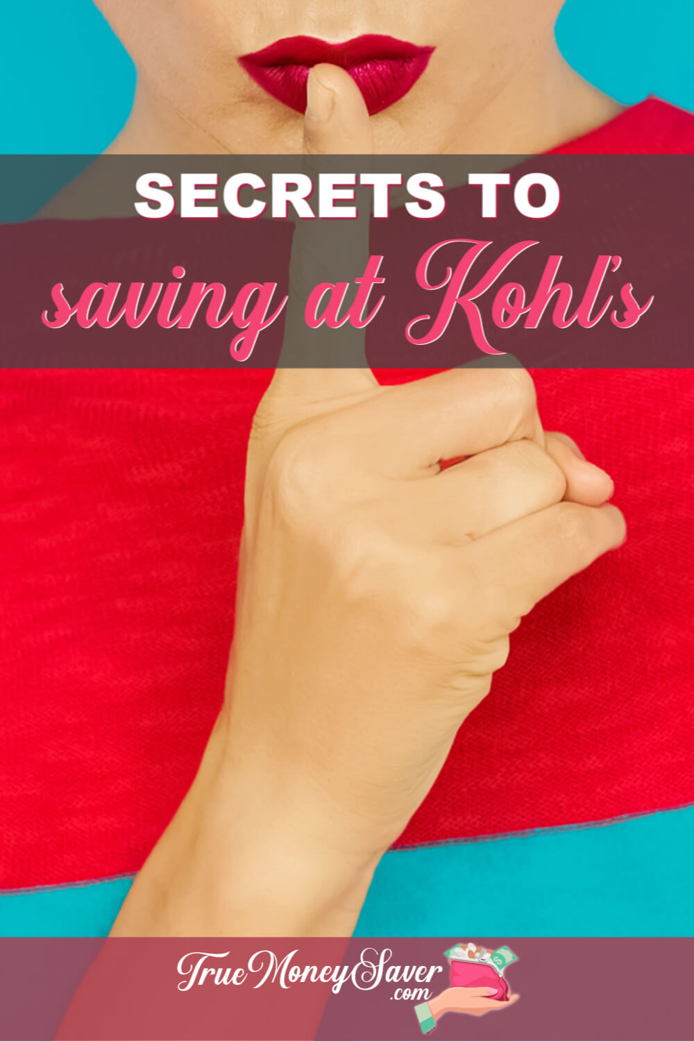 Looking for how to save at Kohl\'s? Then you need these 20+ secret ways for saving at Kohl\'s! From using Kohl\'s coupons, to finding the best Kohl\'s deals and using these secret Kohl\'s hacks, you\'ll be saving BIG in no time! Start learning here! 