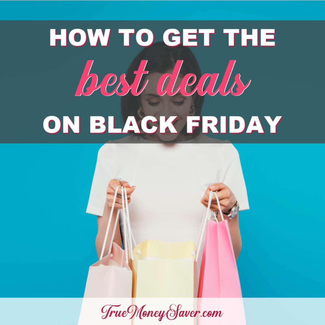 How To Get The Best Deals On Black Friday