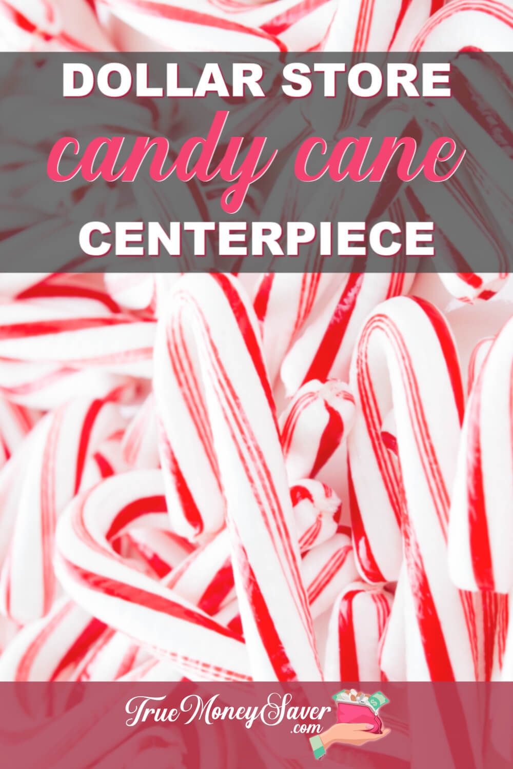 How To Make A Dollar Store Candy Cane Centerpiece