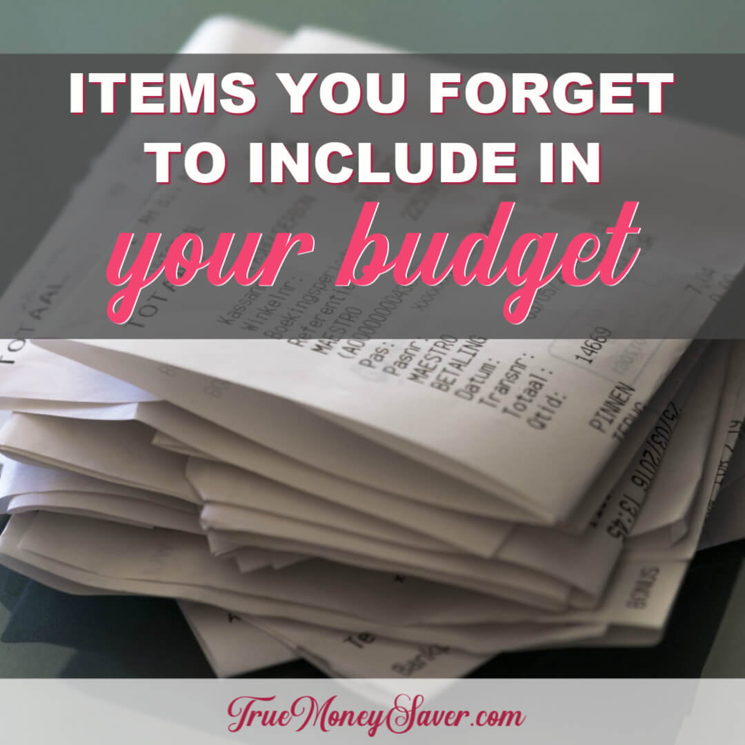 The Items You Are Forgetting To Include In Your Budget