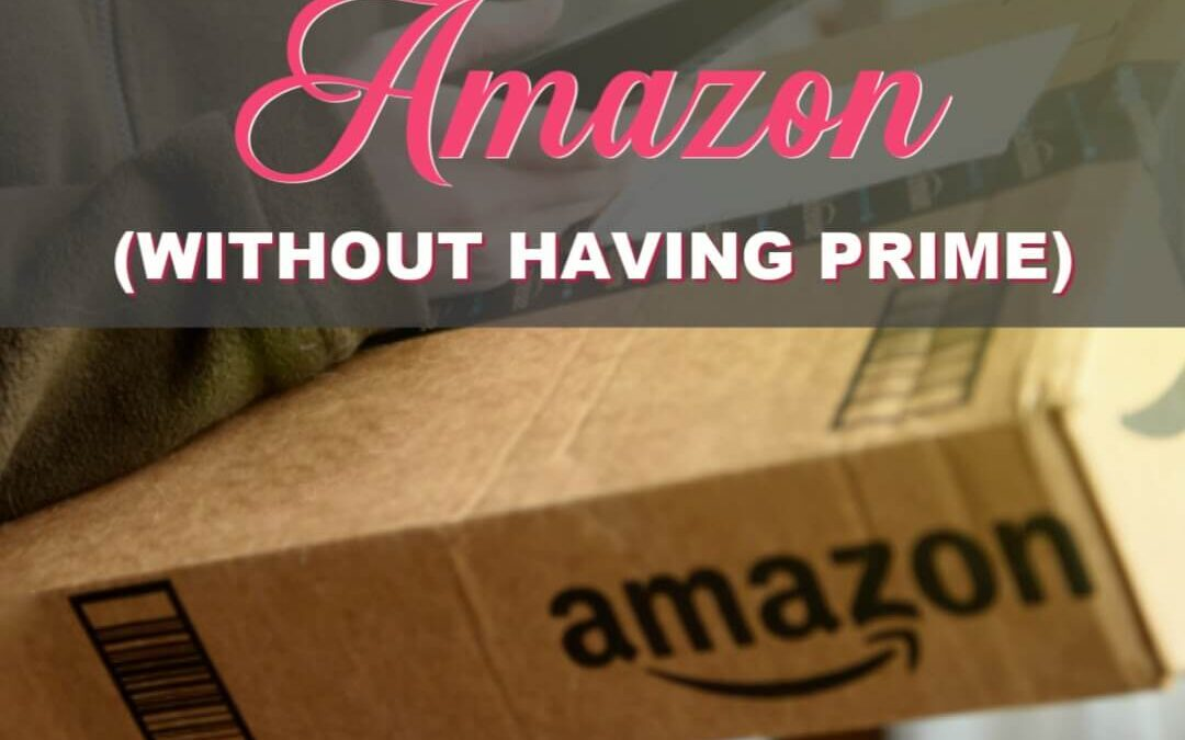 Ways To Save Money When Shopping On Amazon (Without A Prime Membership)