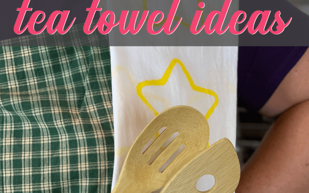 How To Turn Blank Tea Towels Into The Ultimate Gift {Homemade Christmas DIY Gift #5}